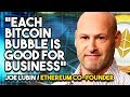 """Each Bitcoin BUBBLE Is GOOD For Business"" - Ethereum Co-Founder Joe Lubin Explains Why"